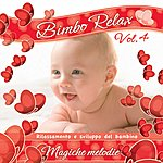 Baby Bimbo Relax, Vol. 4: Magiche Melodie
