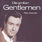 Peter Alexander Die Grossen Gentlemen