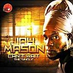 Jah Mason Can't Wait