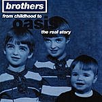 Oasis Brothers: From Childhood To Oasis, The Real Story