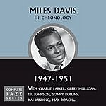 Miles Davis Complete Jazz Series 1947-1951