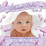 Baby Bimbo Relax, Vol. 3: Sogni D'oro