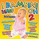 Baby I Bambini Fanno Oh, Vol. 2