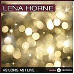 Lena Horne As Long As I Live