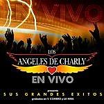 Los Angeles De Charly En Vivo - Sus Grandes Exitos