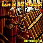 Klone Love Is All Around - Pan Pipes Of Dreams