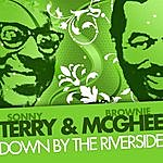 Sonny Terry & Brownie McGhee Down By The Riverside
