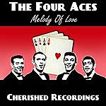 The Four Aces Melody Of Love