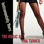 Klone Instrumentally Yours - The Music Of Tina Turner