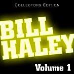 Bill Haley Bill Haley Volume 1