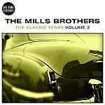 The Mills Brothers Mills Brothers - Classic Years Vol. 2