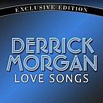 Derrick Morgan Love Songs