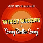 Wingy Manone Swing Brother Swing