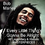 Bob Marley Every Little Thing's Gonna Be Alright
