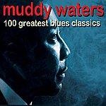 Muddy Waters 100 Greatest Blues Classics