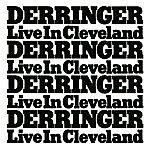 Rick Derringer Derringer...Live In Cleveland