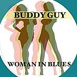 Buddy Guy Woman Blues