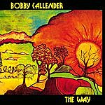 Bobby Callender The Way (New Edition)