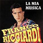 Franco Ricciardi La Mia Musica