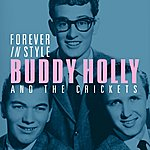 Buddy Holly & The Crickets Forever In Style