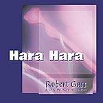 Robert Gass & On Wings Of Song Hara Hara