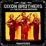 The Dixon Brothers The Dixon Brothers With The Callahan Brothers