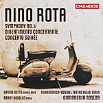 Gianandrea Noseda Rota: Symphony No. 3 - Divertimento Concertante - Concerto Soirée