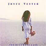 Joyce Vetter The Blue Rose Case
