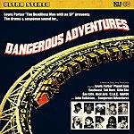 Lewis Parker Dangerous Adventures