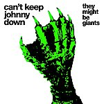 They Might Be Giants Can't Keep Johnny Down