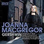 Joanna MacGregor Joanna Macgregor Plays Gershwin & The American Songbook