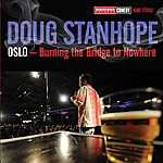 Doug Stanhope Oslo: Burning The Bridge To Nowhere (Explicit)
