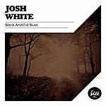 Josh White Black And Evil Blues