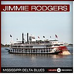 Jimmie Rodgers Mississippi Delta Blues
