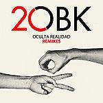 OBK Oculta Realidad Remixes
