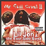 Lil Jon We Still Crunk!