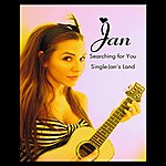 Jan Searching For You - Single