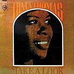 Irma Thomas Take A Look