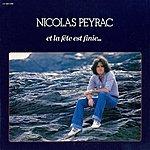 Nicolas Peyrac Et La Fête Est Finie