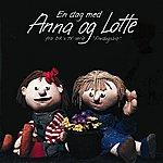 Anna En Dag Med Anna Og Lotte