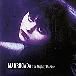 Madrugada The Nightly Disease - Deluxe Edition