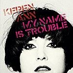Keren Ann My Name Is Trouble