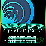 W Street CD II: My Roots 'my Quest'