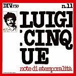 Luigi Cinque Diverso No. 11 (Note DI Atemporalità)