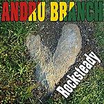 Andru Branch Rocksteady - Single