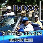 Dogg Rhyme And Reason