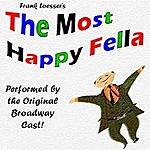 Original Broadway Cast Most Happy Fella