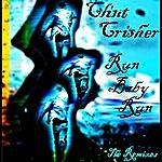 Clint Crisher Run Baby Run