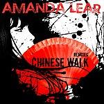 Amanda Lear Chinese Walk Remixes