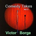 Victor Borge Comedy Takes, Vol. 2